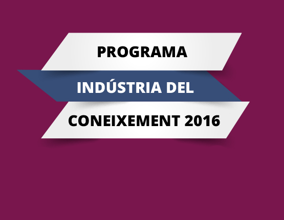 Knowledge Industry grants for 2016 (Llavor i Producte)